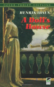 A Doll's House - Henrik Ibsen