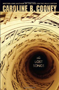 The Lost Songs - Caroline B. Cooney