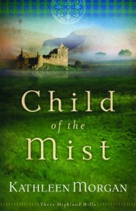 Child of the Mist - Kathleen  Morgan