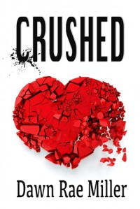 Crushed - Dawn Rae Miller