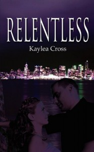 Relentless - Kaylea Cross