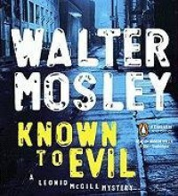 Known to Evil - Mirron Willis, Walter Mosley