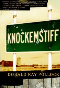 Knockemstiff - Donald Ray Pollock