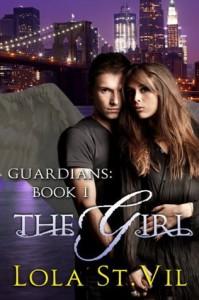 The Girl (Guardians, #1) - Lola St.Vil