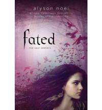 Fated (Soul Seekers) - Alyson Noël
