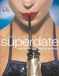Superdate - Tracey Cox