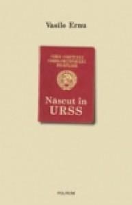 Născut în URSS - Vasile Ernu