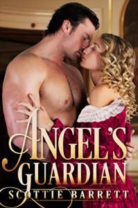 Angel's Guardian - Scottie Barrett