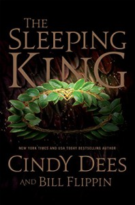The Sleeping King: A Novel - Bill Flippin, Cindy Dees