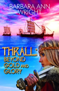 Thrall: Beyond Gold and Glory - Barbara Ann Wright