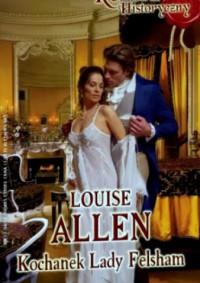 Kochanek Lady Felsham - Louise Allen