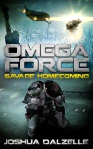 Omega Force: Savage Homecoming - Joshua Dalzelle