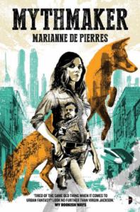 Mythmaker - Marianne de Pierres