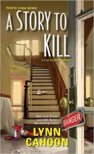 A Story to Kill (A Cat Latimer Mystery) - Lynn Cahoon