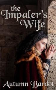 The Impaler's Wife - Autumn Bardot
