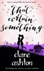 That Certain Something - Clare  Ashton