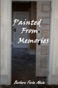 Painted From Memories - Barbara Forte Abate