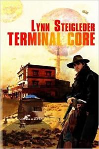 Terminal Core - Lynn Steigleder