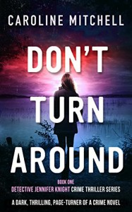 Don't Turn Around - Caroline Mitchell