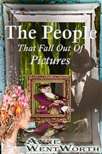 The People That Fall Out Of Pictures -  Anne Wentworth