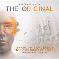 The Original - Mary Robinette Kowal, Brandon Sanderson