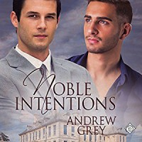 Noble Intentions - Andrew  Grey