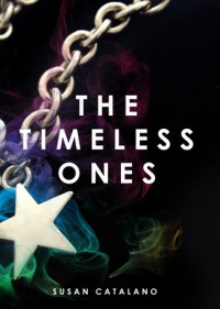 The Timeless Ones - Susan Catalano