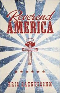 Reverend America - Kris Saknussemm