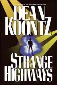 Strange Highways - Dean Koontz