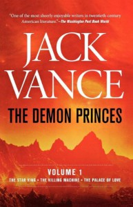 The Demon Princes, Volume One: The Star King, The Killing Machine, The Palace of Love - Jack Vance