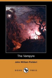 The Vampyre (Dodo Press) - John William Polidori