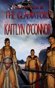 The Gladiators - Kaitlyn O'Connor