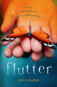 Flutter: The Story of Four Sisters and an Incredible Journey - Erin E. Moulton