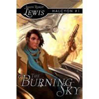 The Burning Sky (Halcyon #1) - Joseph Robert Lewis