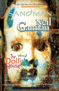 The Sandman, Vol. 2: The Doll's House (The Sandman #2) - Neil Gaiman, Malcolm Jones III, Chris Bachalo, Mike Dringenberg