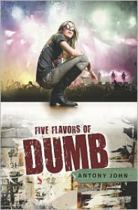 Five Flavors of Dumb -