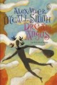 Dream Angus: The Celtic God of Dreams - Alexander McCall Smith