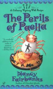 The Perils of Paella - Nancy Fairbanks