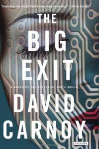 Big Exit, The - David Carnoy
