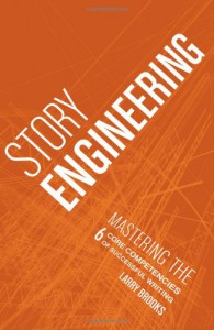 Story Engineering - Larry Brooks