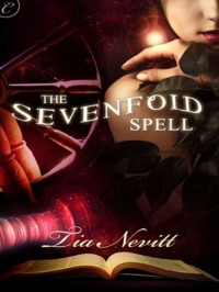 The Sevenfold Spell - Tia Nevitt