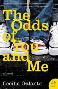 The Odds of You and Me: A Novel - Cecilia Galante