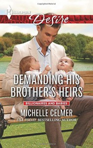 Demanding His Brother's Heirs (Billionaires and Babies) - Michelle Celmer
