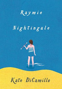 Raymie Nightingale - Kate DiCamillo