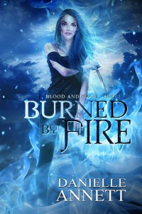 Burned by Fire - Danielle Annett