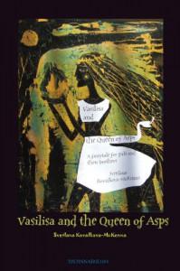 Vasilisa and the Queen of Asps - Svetlana Kovalkova-McKenna