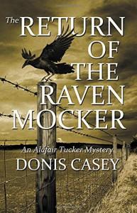 The Return of the Raven Mocker (Alafair Tucker Mysteries) - Donis Casey