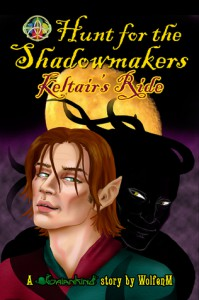Keltair's Ride (Hunt for the Shadowmakers Book 1) - Wolfen M.