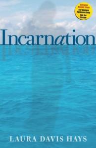 Incarnation - Laura Davis Hays