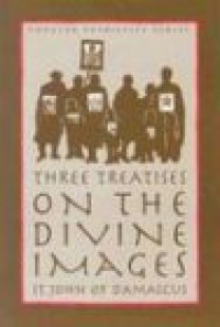 Three Treatises on the Divine Images (St. Vladimir's Seminary Press Popular Patristics Series) - John of Reading, St. John of Damascus, Andrew Louth